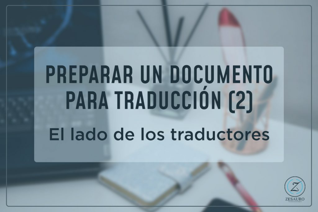 Prepara documentos para traducir, parte dos