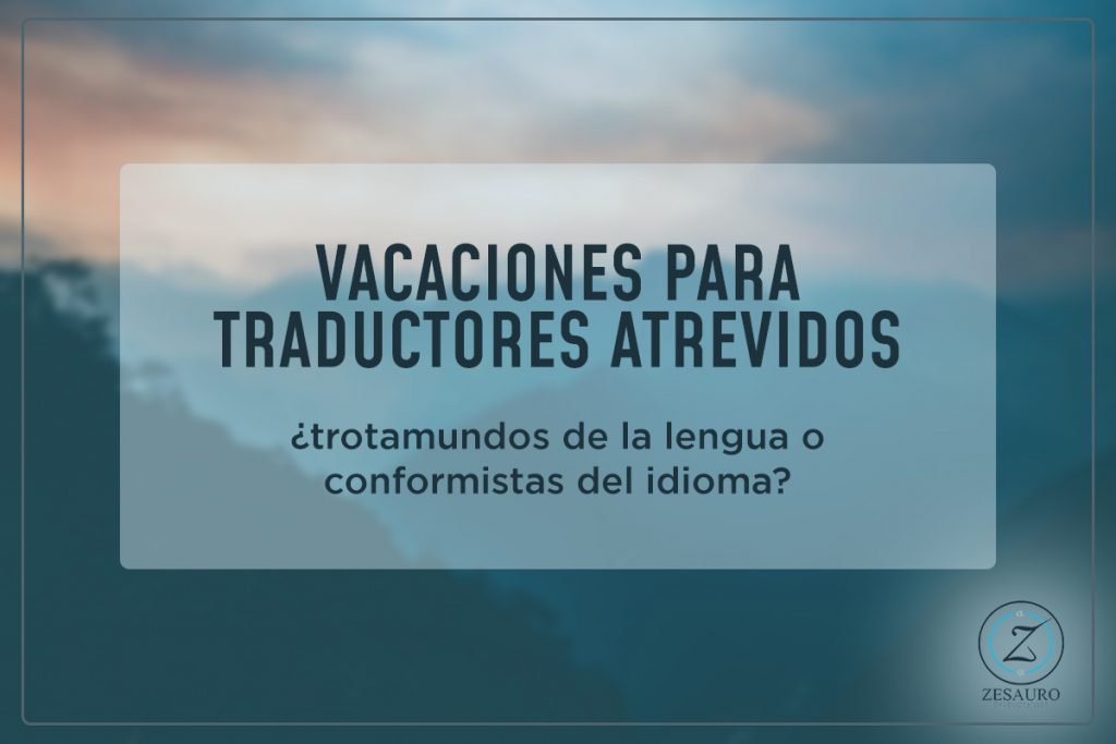 Vacaciones para traductores
