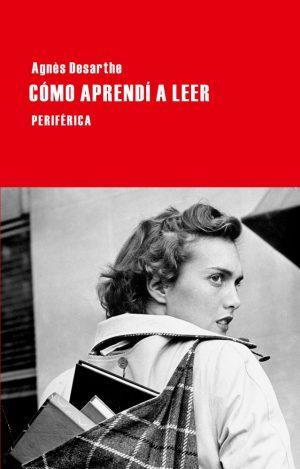 Portada del libro «Cómo aprendía a leer», de Agnès Desarthe